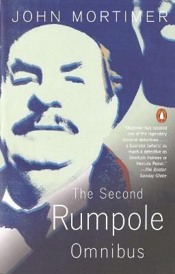 Second Rumpole Omnibus by Sir John Mortimer