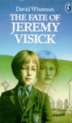 The Fate of Jeremy Visick by David Wiseman