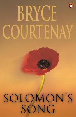 Solomon's Song by Bryce Courtenay