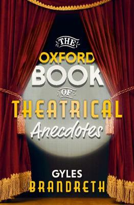 The Oxford Book of Theatrical Anecdotes book