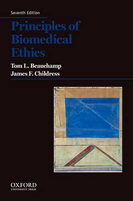 Principles of Biomedical Ethics by Tom L. Beauchamp