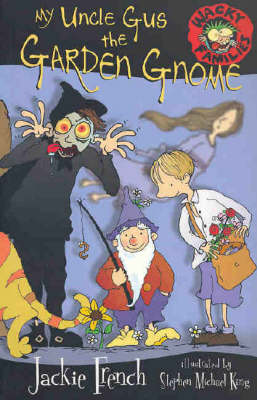 My Uncle Gus the Garden Gnome by Jackie French