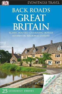 Back Roads Great Britain by DK