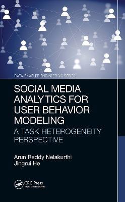 Social Media Analytics for User Behavior Modeling: A Task Heterogeneity Perspective book