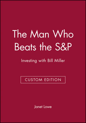 The Man Who Beats the S&P by Janet Lowe