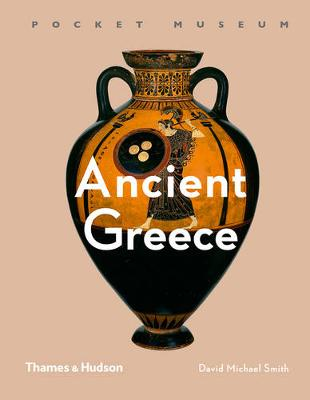 Ancient Greece by David Michael Smith