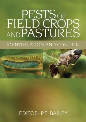Pests of Field Crops and Pastures book