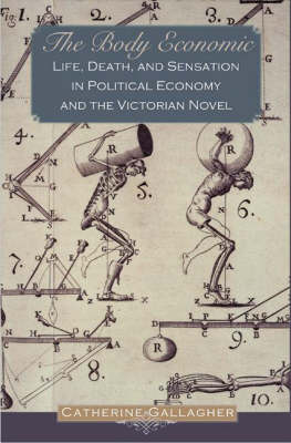 The Body Economic by Catherine Gallagher