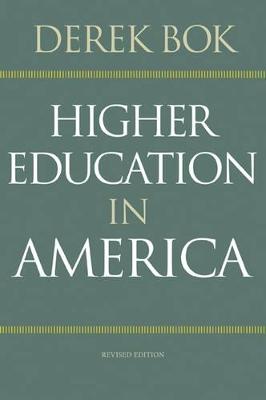 Higher Education in America by Derek Bok