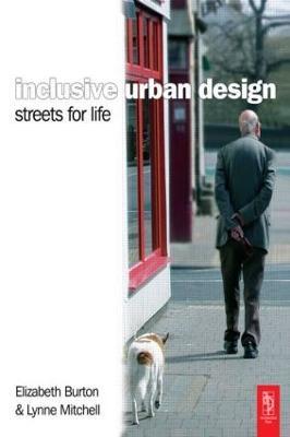 Inclusive Urban Design: Streets For Life by Elizabeth Burton