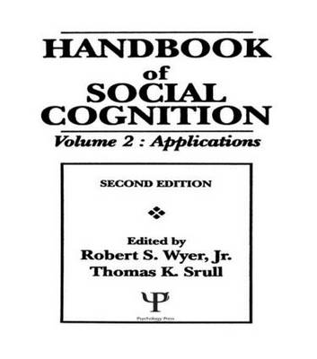 Handbook of Social Cognition by Robert S. Wyer