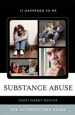 Substance Abuse by Sheri Mabry