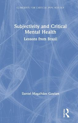 Subjectivity and Critical Mental Health: Lessons from Brazil book