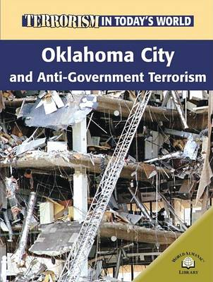 Oklahoma City and Anti-Government Terrorism by Michael Paul