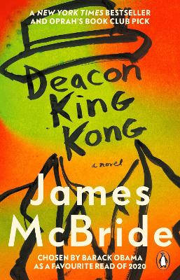 Deacon King Kong: CHOSEN BY BARACK OBAMA AS A FAVOURITE READ book