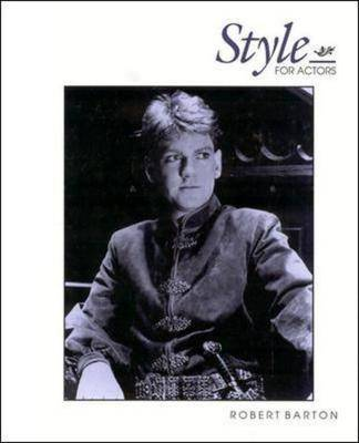 Style for Actors by Robert Barton