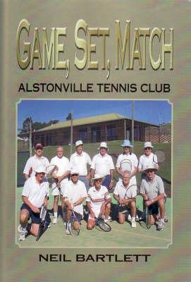 Game, Set, Match: Alstonville Tennis Club by Neil Bartlett