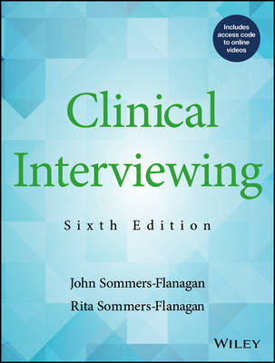 Clinical Interviewing by John Sommers-Flanagan