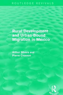 Rural Development and Urban-Bound Migration in Mexico book