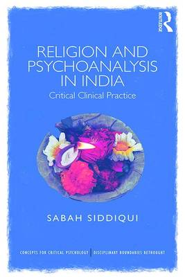 Religion and Psychoanalysis in India book