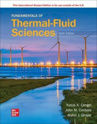 ISE Fundamentals of Thermal-Fluid Sciences by Yunus Cengel