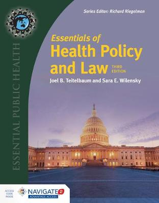 Essentials Of Health Policy And Law (Includes The 2018 Annual Health Reform Update) by Sara E. Wilensky