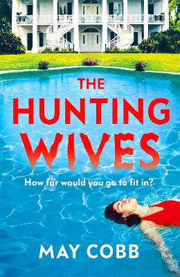 The Hunting Wives book