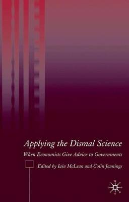 Applying the Dismal Science by Iain McLean