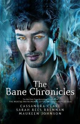 Bane Chronicles by Cassandra Clare