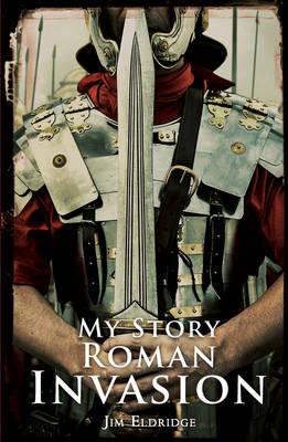 Roman Invasion by Jim Eldridge