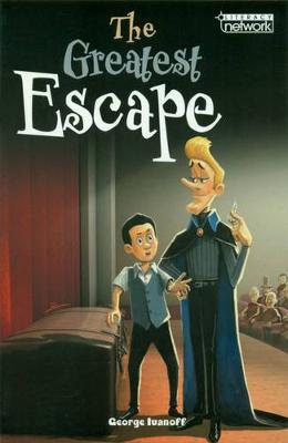 The Great Escape by George Ivanoff
