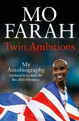Twin Ambitions - My Autobiography by Mo Farah