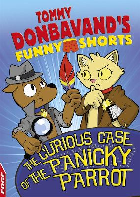 EDGE: Tommy Donbavand's Funny Shorts: The Curious Case of the Panicky Parrot book