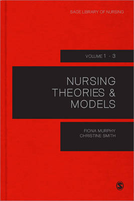 Nursing Theories and Models by Fiona Murphy