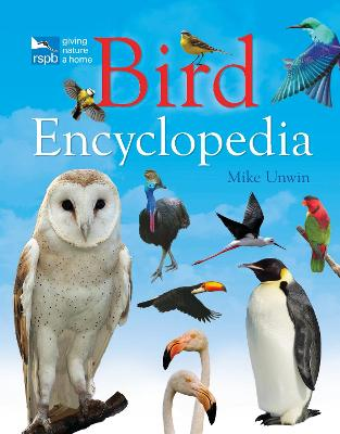 RSPB Bird Encyclopedia by Mike Unwin