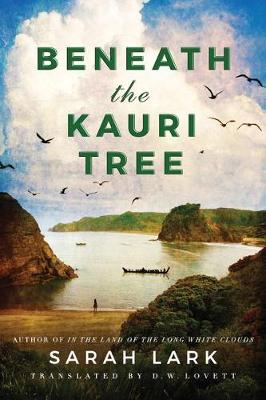 Beneath the Kauri Tree by Sarah Lark