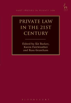 Private Law in the 21st Century by Kit Barker