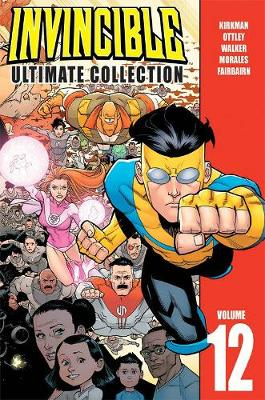 Invincible Ultimate Collection Volume 12 by Robert Kirkman