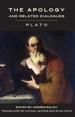 The Apology and Related Dialogues by Plato