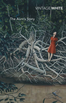 Aunt's Story by Patrick White