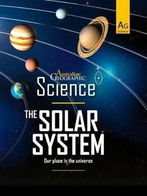 Australian Geographic Science: The Solar System book