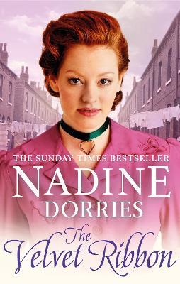 The Velvet Ribbon by Nadine Dorries