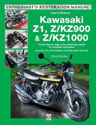 Kawasaki Z1, Z/KZ900 & Z/KZ1000 by Chris Rooke