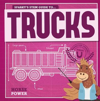 Trucks by Kirsty Holmes