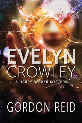 Evelyn Crowley by Gordon Reid