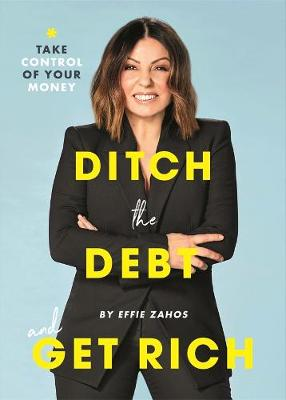 Ditch the Debt and Get Rich book
