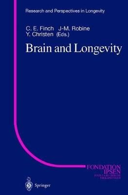 Brain and Longevity by Caleb E. Finch