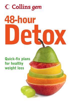 48-hour Detox (Collins Gem) by Gill Paul
