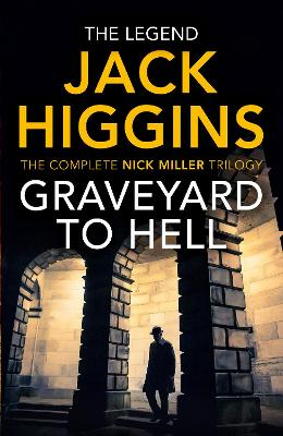 Graveyard to Hell (The Nick Miller Trilogy) book