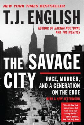 Savage City by T. J. English